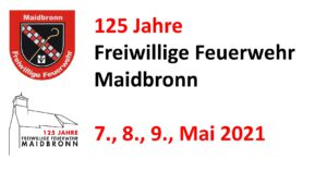 125 Jahre FFW Maidbronn